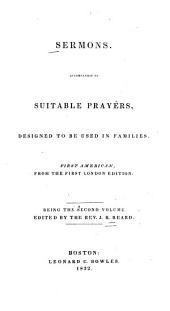 Sermons: Accompanied by Suitable Prayers, Designed to be Used in Families, Volume 2