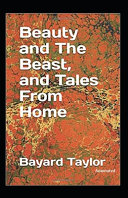 Beauty and the Beast  and Tales From Home Annotated