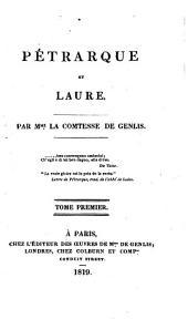 Pétrarque et Laure: Volume1