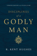 Disciplines Of A Godly Man Book PDF