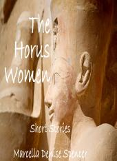 The Horus Women: Short Stories
