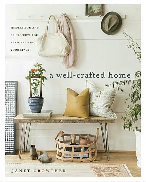Download A Well crafted Home Book