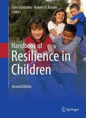 Handbook of Resilience in Children: Edition 2