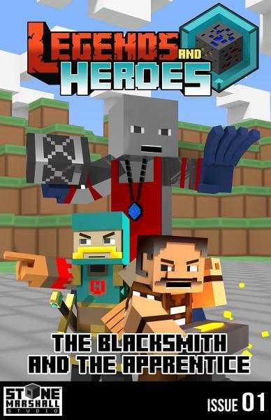 Diary Of A Minecraft Blacksmith The Blacksmith And The Apprentice