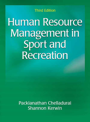 Human Resource Management in Sport and Recreation-3rd Edition