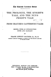 The Prologue: The Knight's Tale, and the Nun's Priest's Tale, from Chaucer's Canterbury Tales