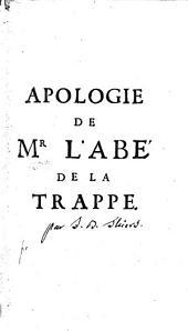 Apologie de Mr. l'abé de la Trappe