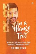 Mojo In A Mango Tree
