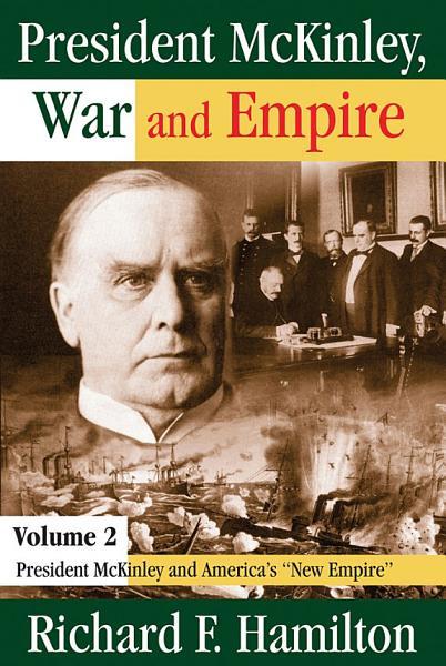 President McKinley  War and Empire