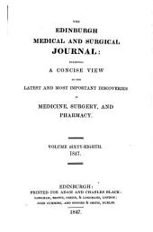 The Edinburgh Medical and Surgical Journal: Volume 68