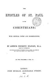 The Epistles ... to the Corinthians [Gr. text] with notes and dissertations, by A.P. Stanley