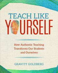Teach Like Yourself Book PDF