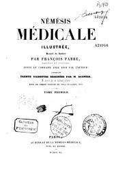 Némésis médicale illustrée: recueil de satires [en vers]