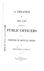 A Treatise on the Law Relating to Public Officers and Sureties in Official Bonds