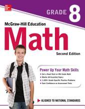 McGraw-Hill Education Math Grade 8, Second Edition: Edition 2