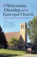 The Wisconsin Oneidas and the Episcopal Church PDF