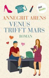 Venus trifft Mars: Roman