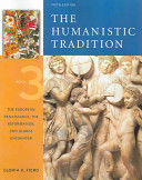 The Humanistic Tradition  Book 3  The European Renaissance  The Reformation  and Global Encounter Book