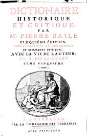 Dictionaire Historique Et Critique: S - Z. 5