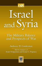 Israel and Syria: The Military Balance and Prospects of War