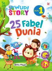 Wudi Story: 25 Fabel Dunia Buku 1