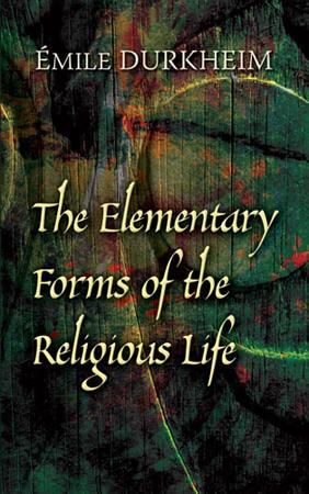 The Elementary Forms of the Religious Life PDF