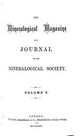The Mineralogical Magazine and Journal of the Mineralogical Society: Volume 5, Issues 22-25