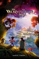 The Wormworld Saga Vol  1