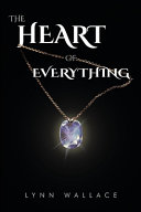 The Heart of Everything Book