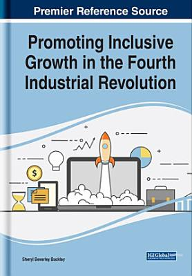 Promoting Inclusive Growth in the Fourth Industrial Revolution PDF