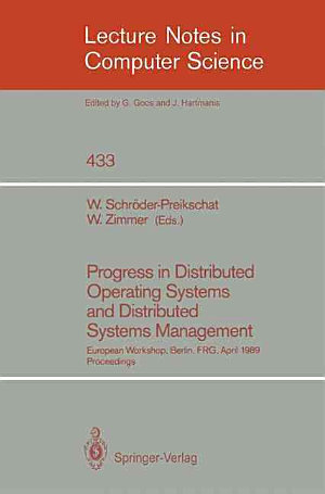 Progress in Distributed Operating Systems and Distributed Systems Management