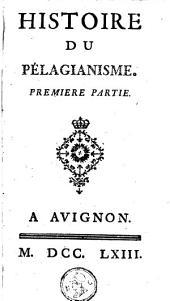 Histoire du Pélagianisme: Volume1
