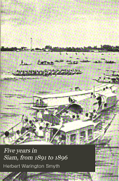 Five Years in Siam, from 1891 to 1896: Volume 1
