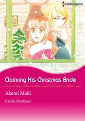 Claiming His Christmas Bride: Harlequin Comics