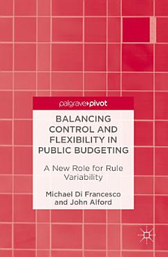 Balancing Control and Flexibility in Public Budgeting PDF