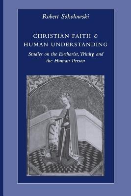 Christian Faith   Human Understanding PDF