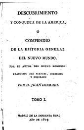 Descubrimiento y conquista de la América, ó, Compendio de la historia general del Nuevo Mundo, 1