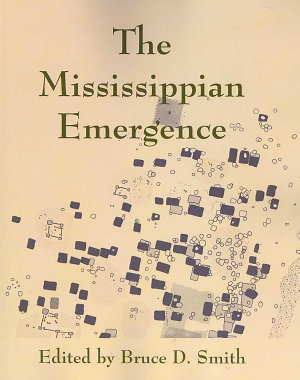 The Mississippian Emergence PDF