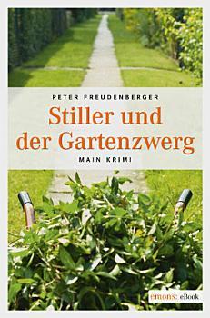 Stiller und der Gartenzwerg PDF