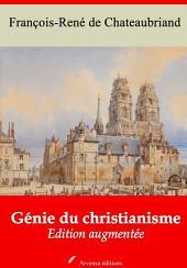 Génie du christianisme: Nouvelle édition augmentée