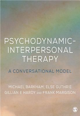 Psychodynamic Interpersonal Therapy
