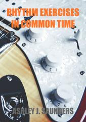 Rhythm Exercises in Common Time