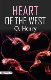 Heart of the West: By O. Henry - Illustrated