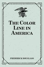 The Color Line in America