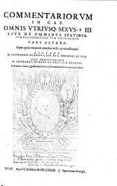 COMMENTARIORVM IN CAP. OMNIS VTRIVSQ[UE] SEXVS, §. III. SIVE DE OMNIBVS STATIBVS, TVM ECCLESIASTICIS, TVM SECVLARIBVS: Cum duplici Indice; Quaestionum scilicet, ac fere omnium Materiarum locupletisimo. Opus quam maxime omnibus vtile, ac necessarium. PARS ALTERA, Page 2