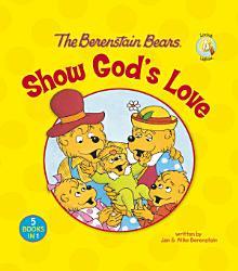 The Berenstain Bears Show God s Love PDF