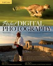 Perfect Digital Photography Second Edition: Edition 2