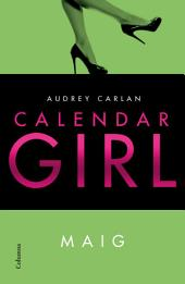 Calendar Girl. Maig