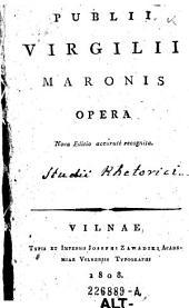 Publii Virgilii Maronis Opera