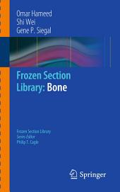 Frozen Section Library: Bone